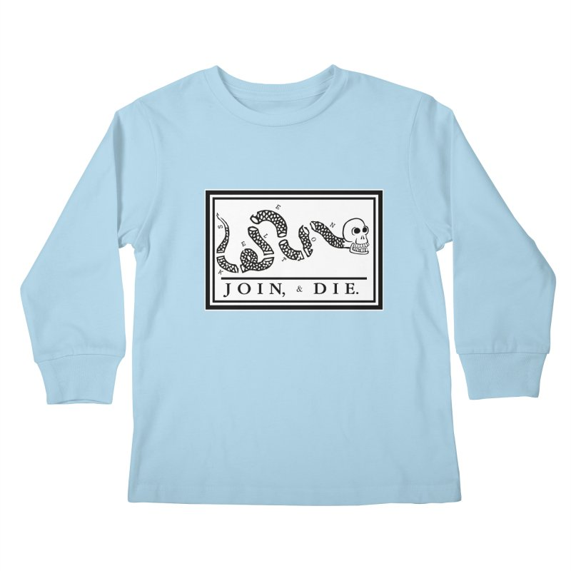 Join & Die Kids Longsleeve T-Shirt by Skeleton Krewe's Shop