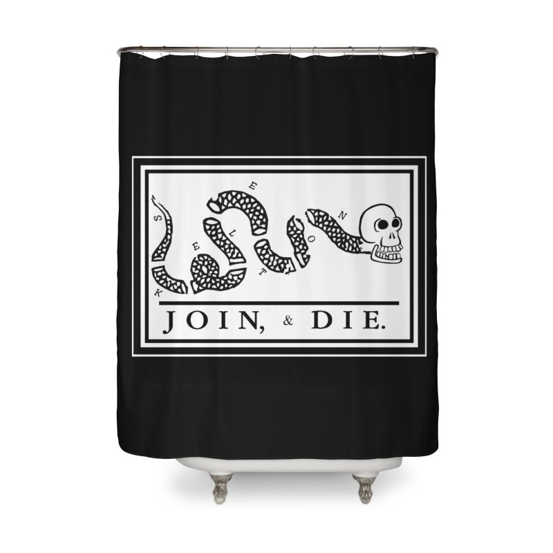Join & Die Home Shower Curtain by Skeleton Krewe's Shop