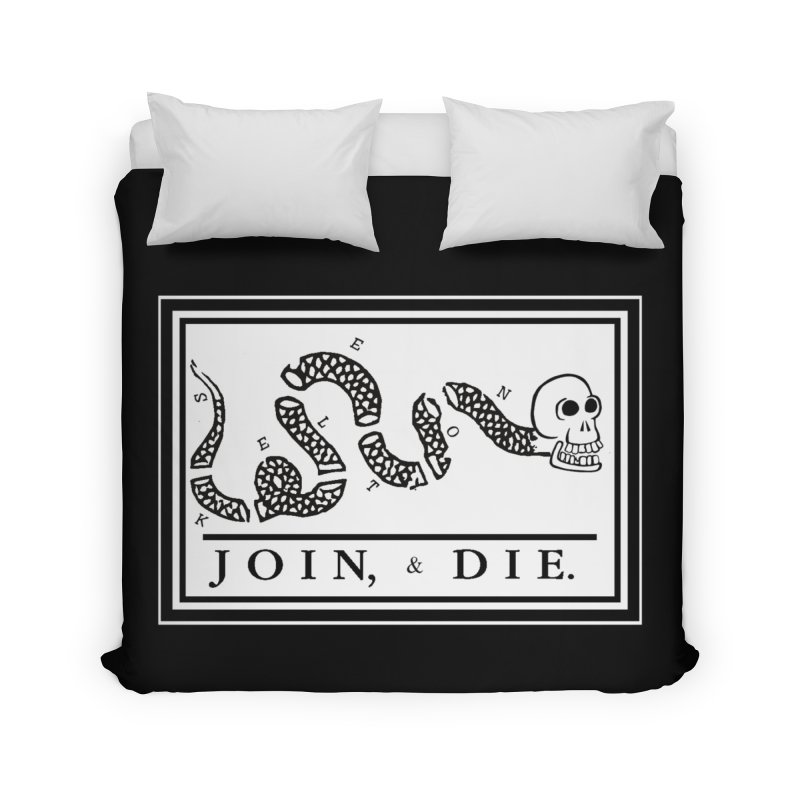 Join & Die Home Duvet by Skeleton Krewe's Shop