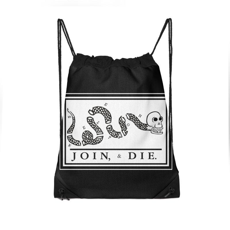 Join & Die Accessories Drawstring Bag Bag by Skeleton Krewe's Shop