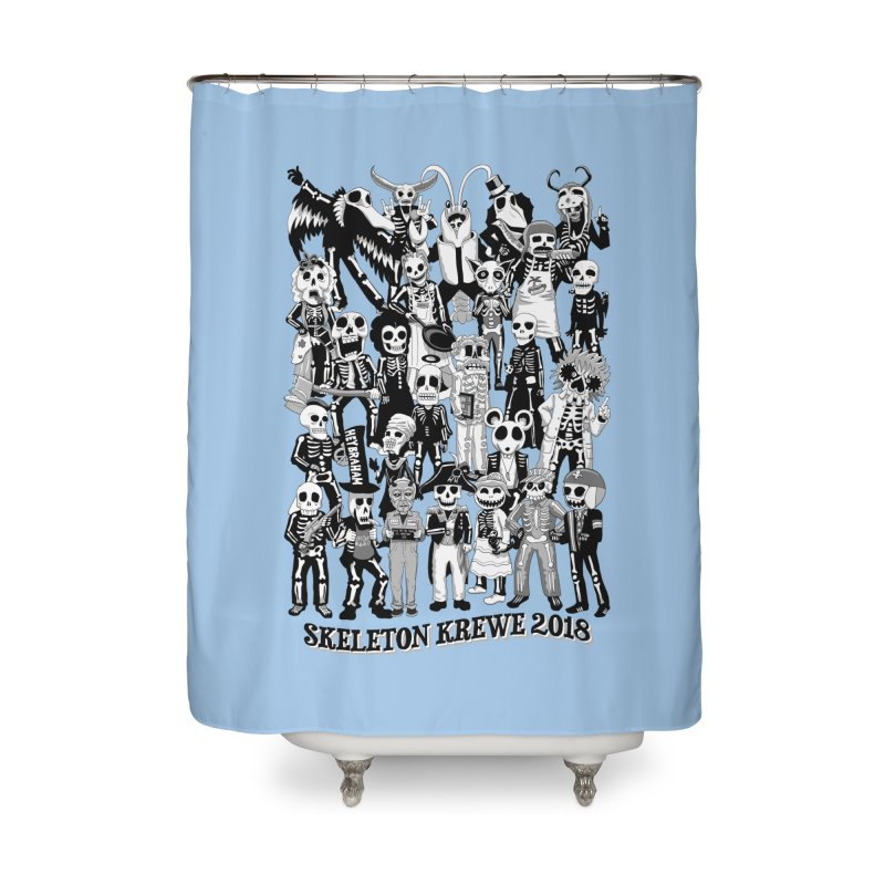 Skeleton Krewe 2018 Home Shower Curtain by Skeleton Krewe's Shop
