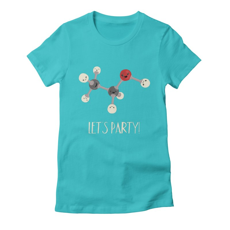 Let's Party! Women's Fitted T-Shirt by Skepticool's Artist Shop