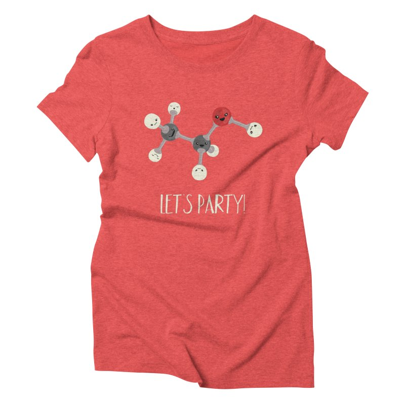Let's Party! Women's Triblend T-Shirt by Skepticool's Artist Shop