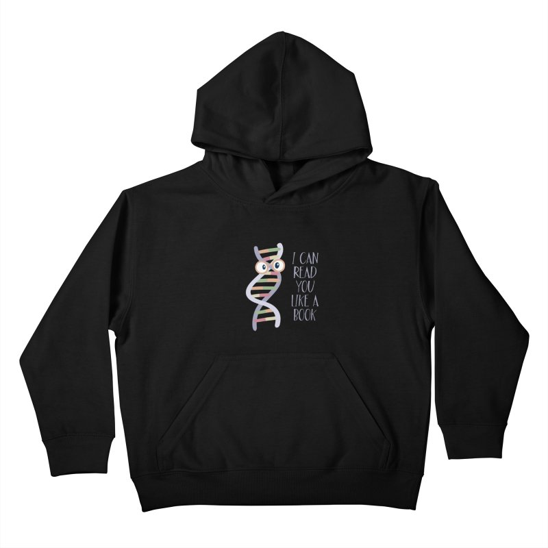 I Can Read You Like a Book Kids Pullover Hoody by Skepticool's Artist Shop