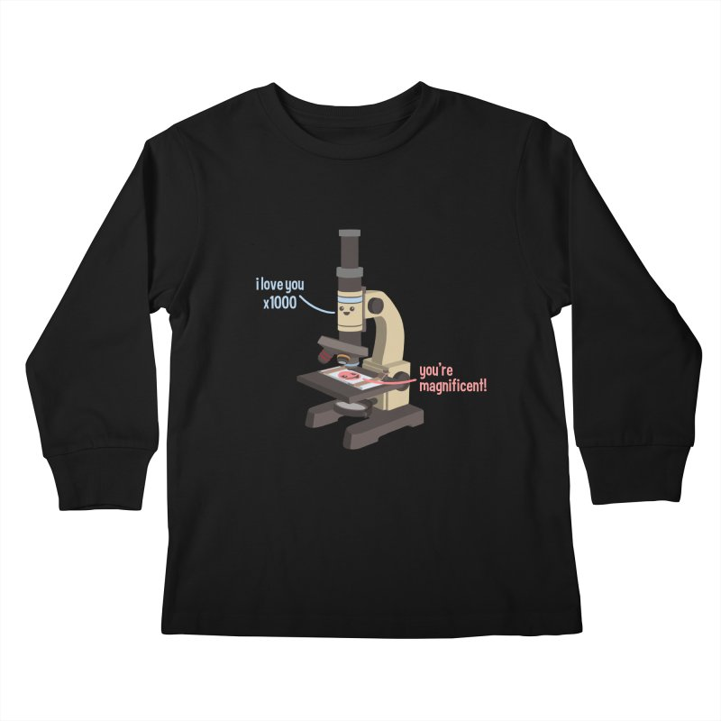 You're Magnificent! Kids Longsleeve T-Shirt by Skepticool's Artist Shop