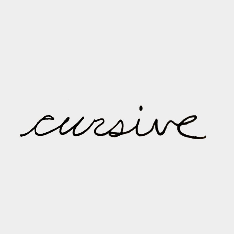 Cursive by Sketchbook B
