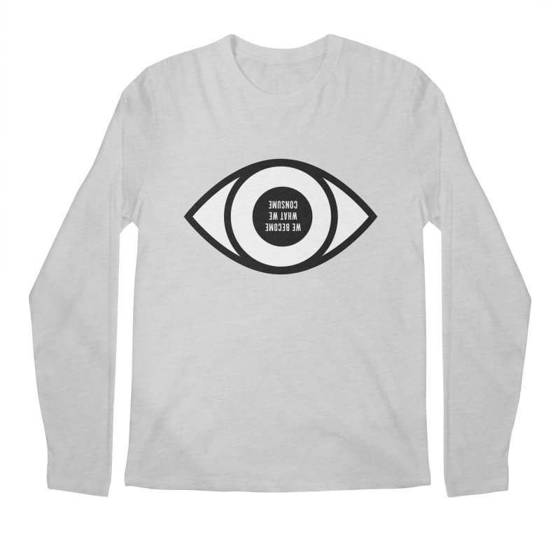 We become what we consume Men's Longsleeve T-Shirt by Sketchbook B
