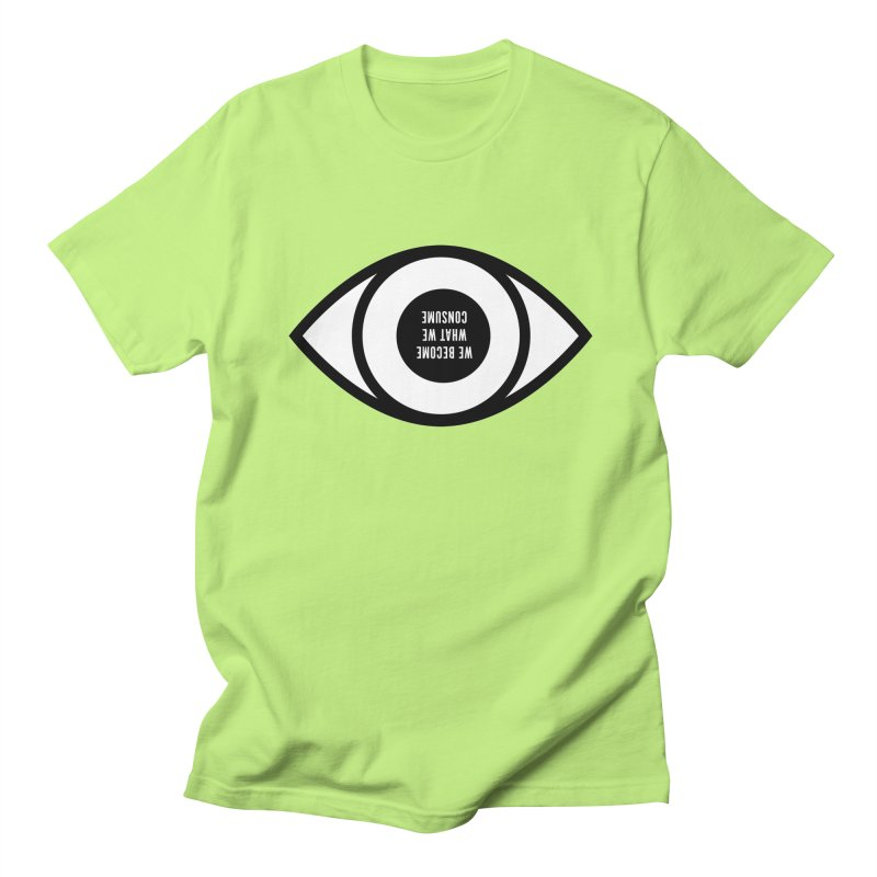We become what we consume in Men's T-shirt Neon Green by Sketchbook B