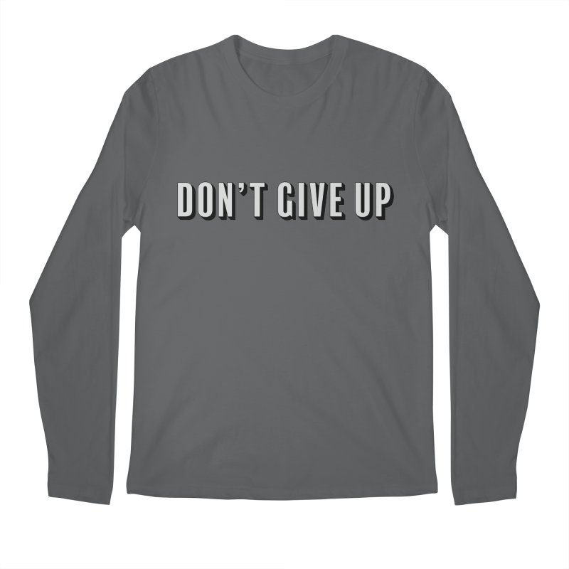Don't Give Up Men's Longsleeve T-Shirt by Sketchbook B