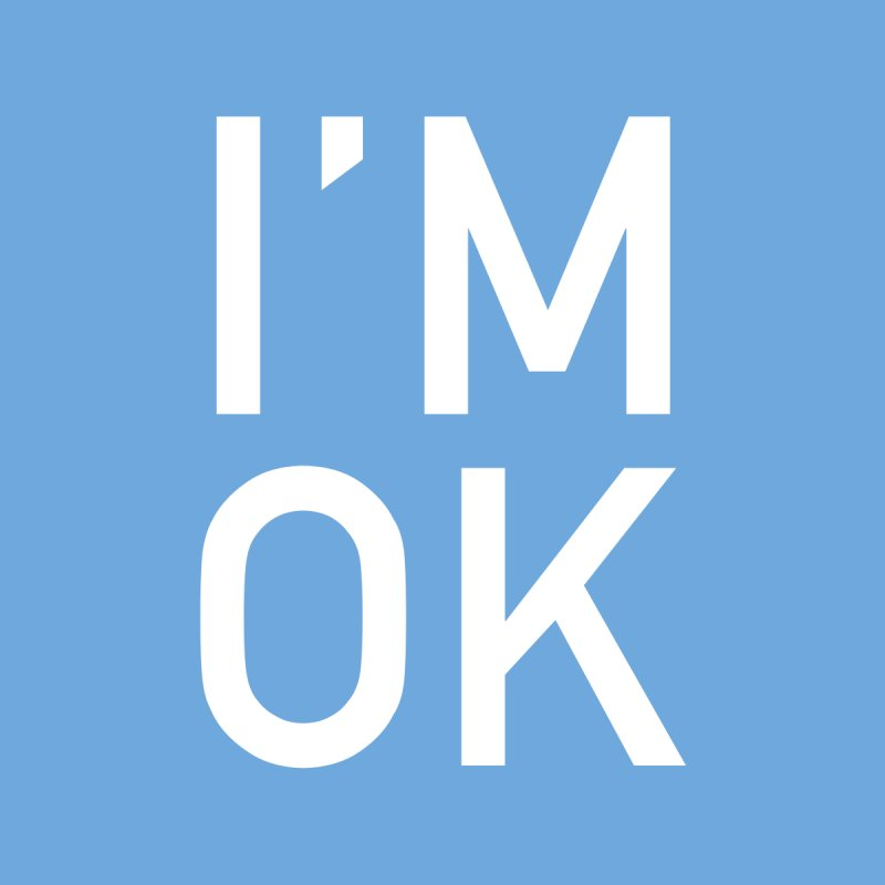 I'M OK by Sketchbook B