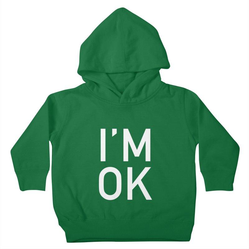 I'M OK Kids Toddler Pullover Hoody by Sketchbook B