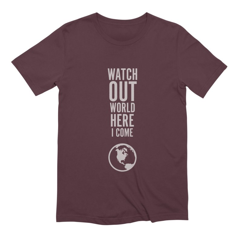 Watch out world Men's Extra Soft T-Shirt by Sketchbook B