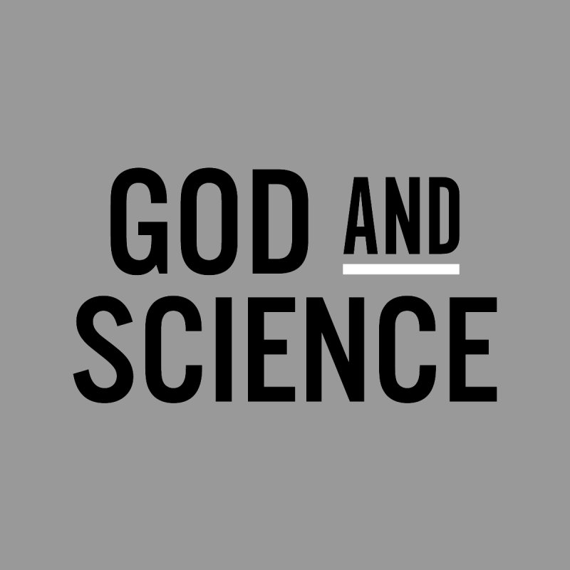 God and Science Men's T-Shirt by Sketchbook B