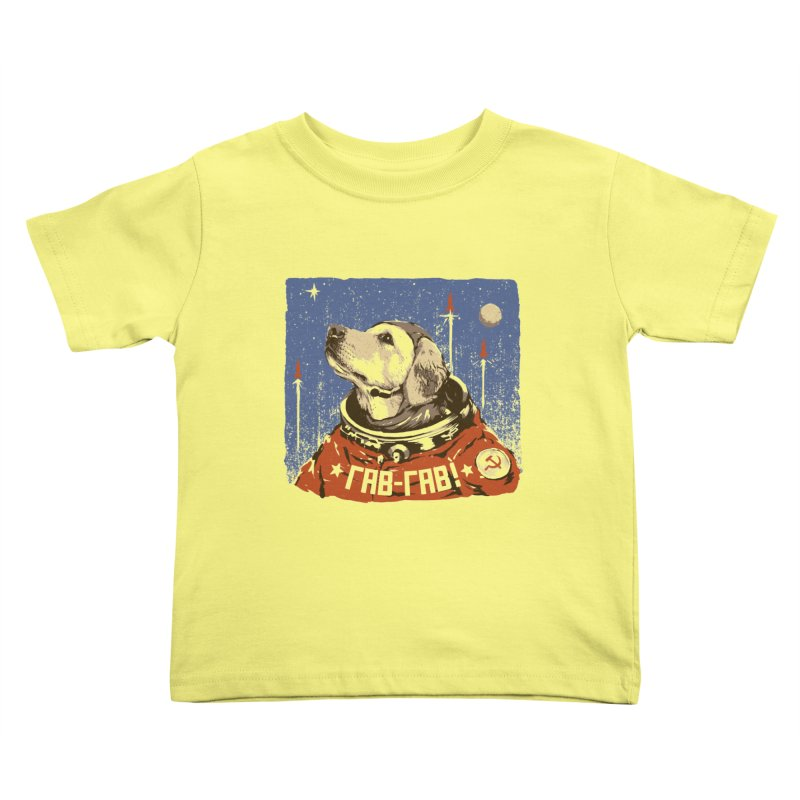 Soviet Space Dog Kids Toddler T-Shirt by sketchboy01's Artist Shop