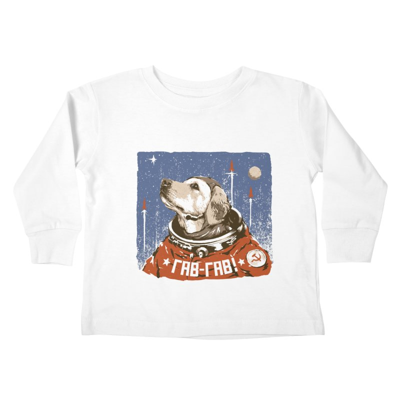 Soviet Space Dog Kids Toddler Longsleeve T-Shirt by sketchboy01's Artist Shop