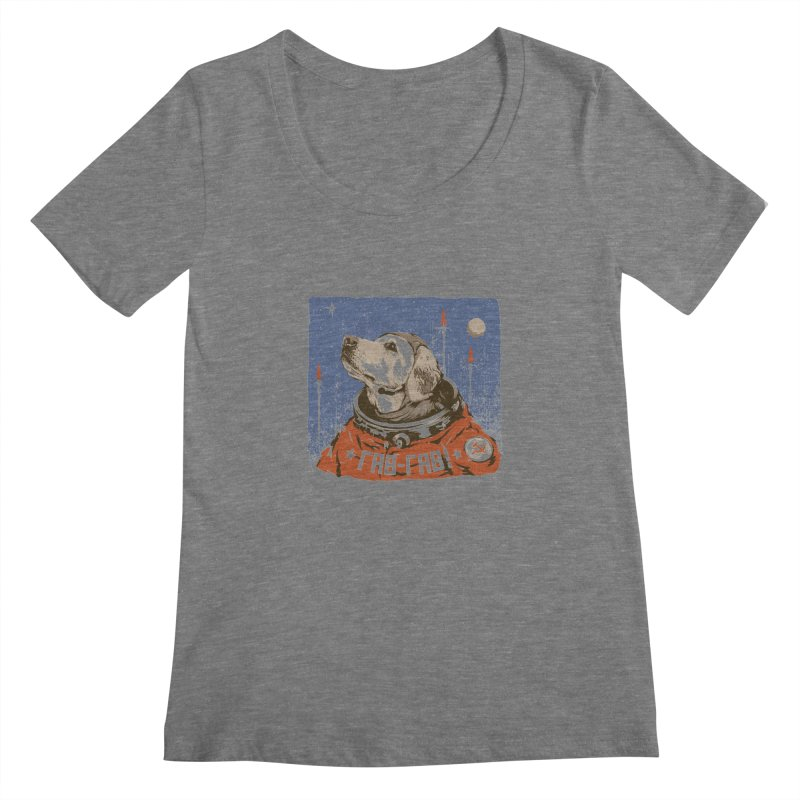 Soviet Space Dog Women's Scoopneck by sketchboy01's Artist Shop
