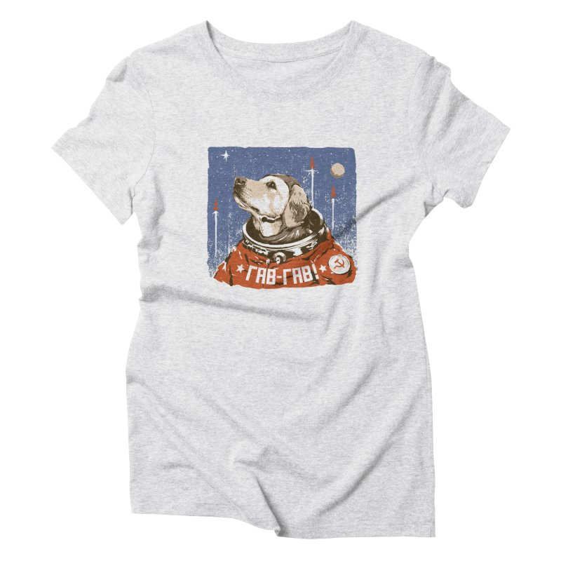Soviet Space Dog Women's Triblend T-Shirt by sketchboy01's Artist Shop