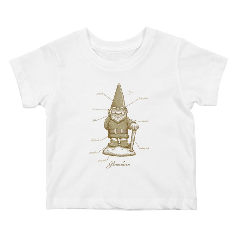 Gnomenclature Kids Baby T-Shirt by sketchboy01's Artist Shop