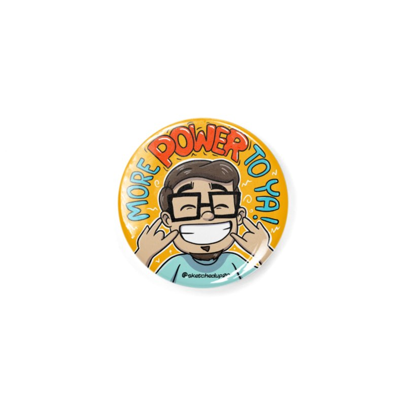 More Power To Ya Accessories Button by sketchedup20's Shop