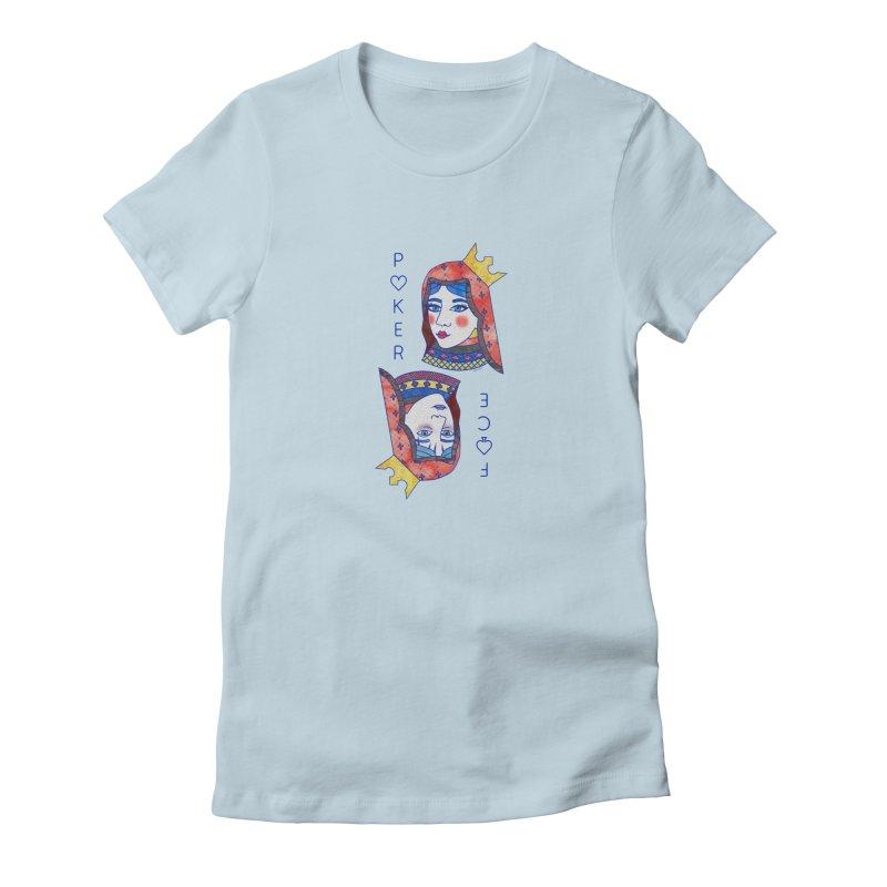 Poker Face Women's T-Shirt by sketchesbecrazy