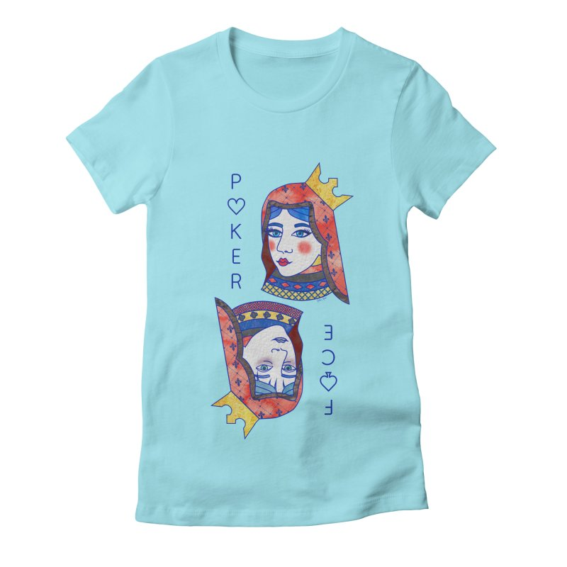 Poker Face Women's Fitted T-Shirt by sketchesbecrazy