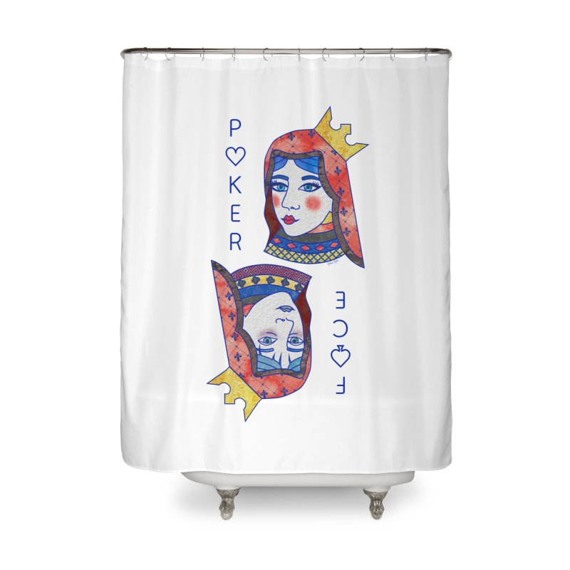 Poker Face Home Shower Curtain by sketchesbecrazy