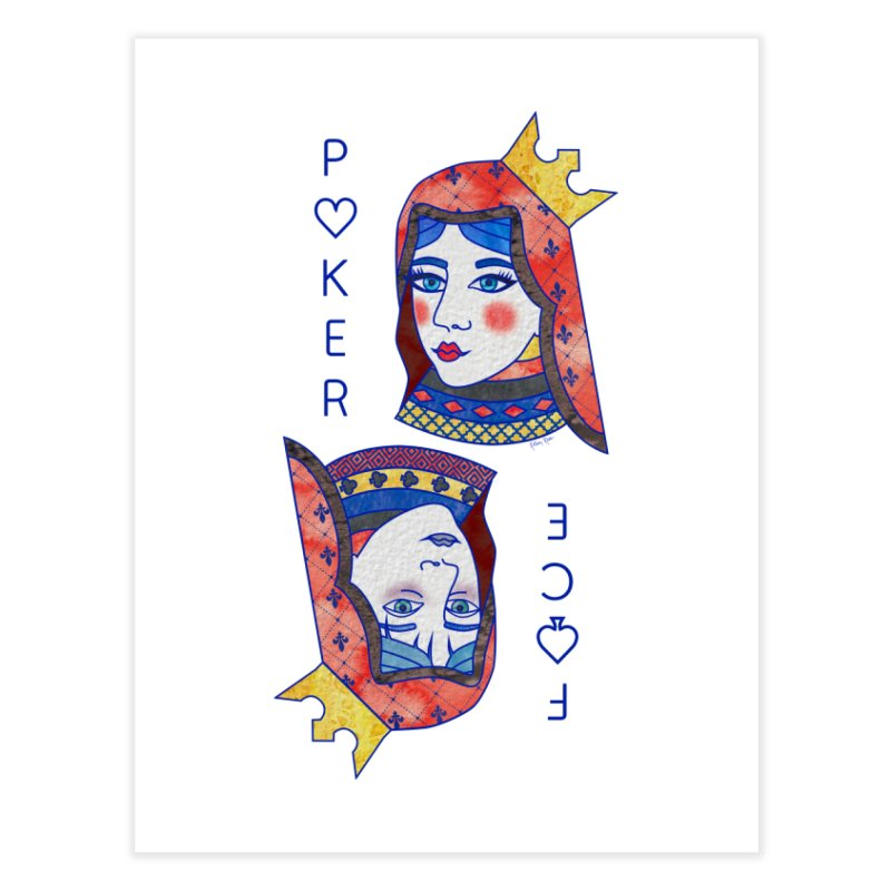Poker Face Home Fine Art Print by sketchesbecrazy