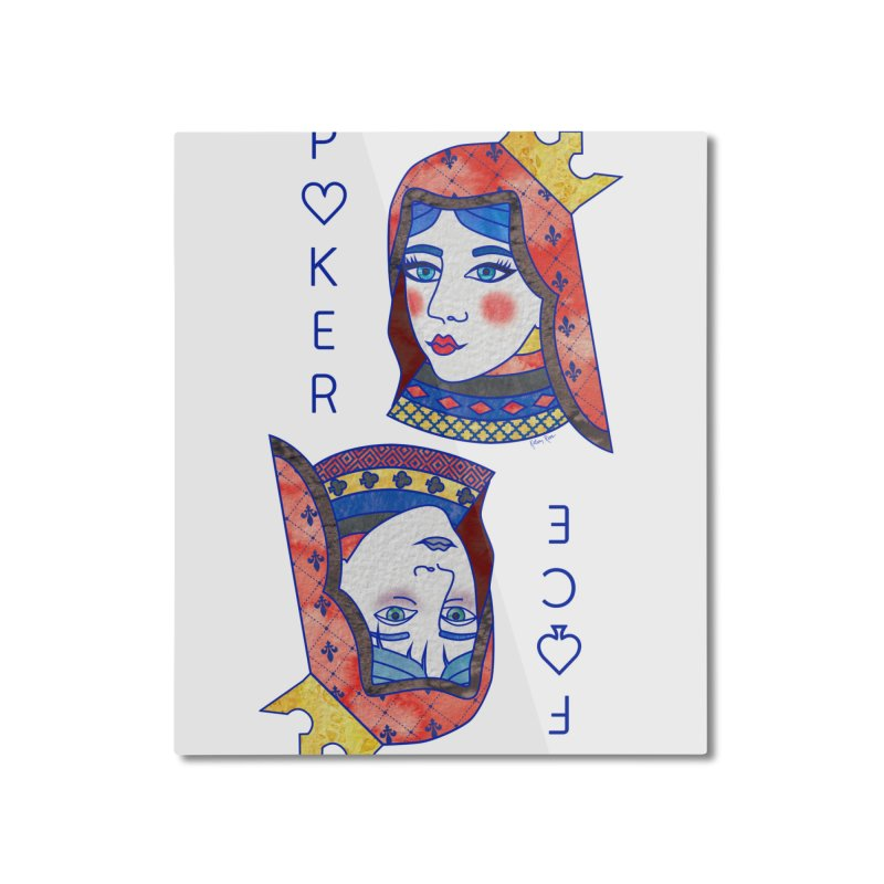 Poker Face Home Mounted Aluminum Print by sketchesbecrazy