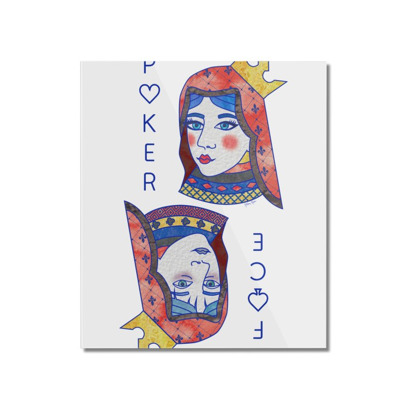 Poker Face Home Mounted Acrylic Print by sketchesbecrazy