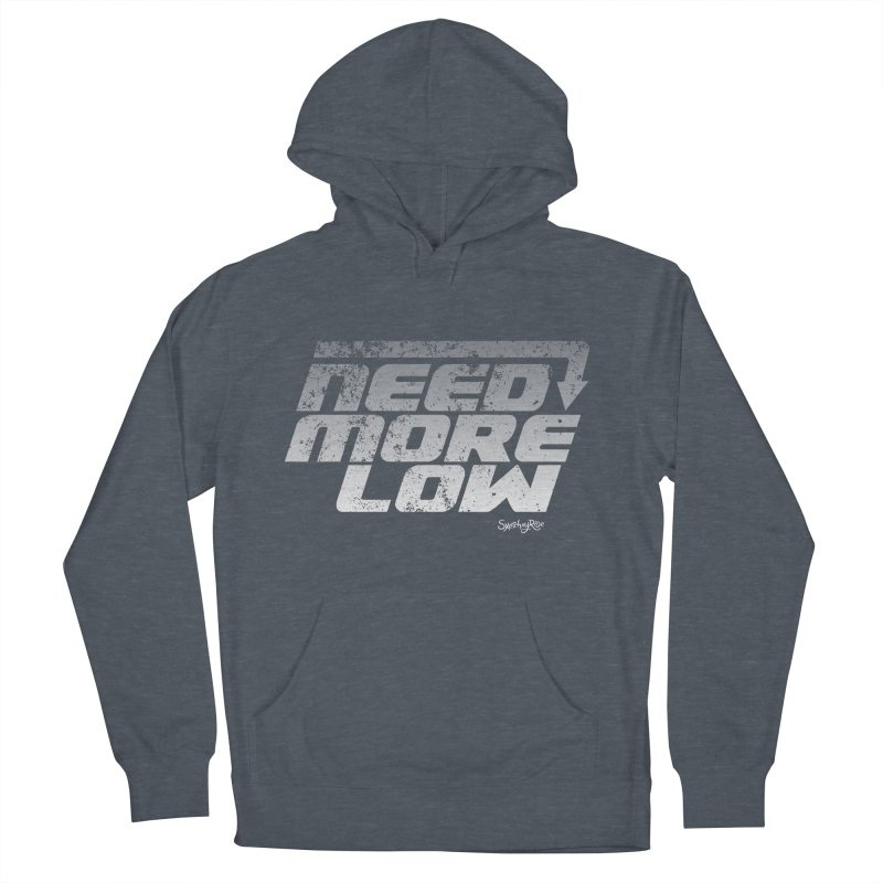 Need More Low Men's Pullover Hoody by sketchmyride's Shop