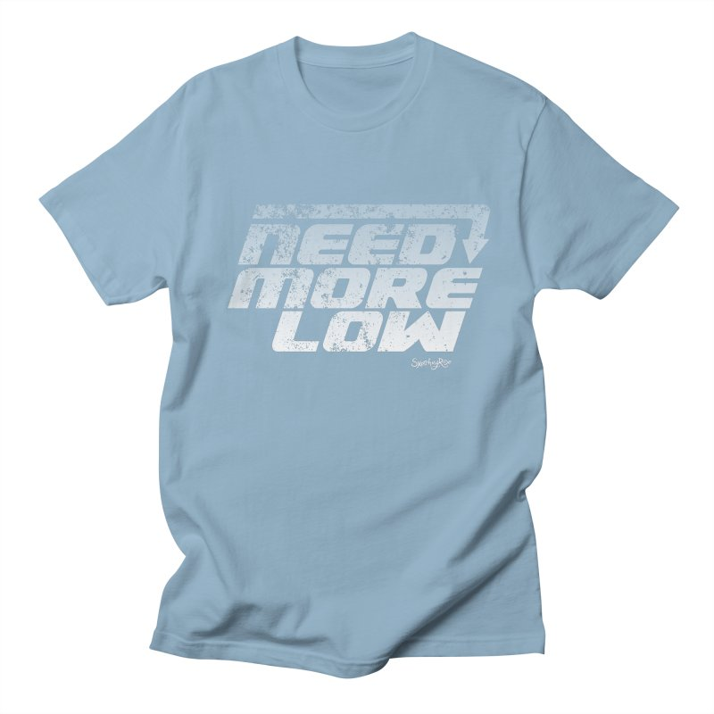 Need More Low Men's T-shirt by sketchmyride's Shop