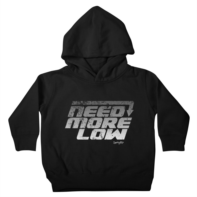 Need More Low Kids Toddler Pullover Hoody by sketchmyride's Shop