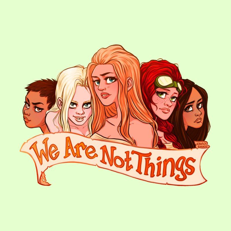 We Are Not Things by sketch sauce