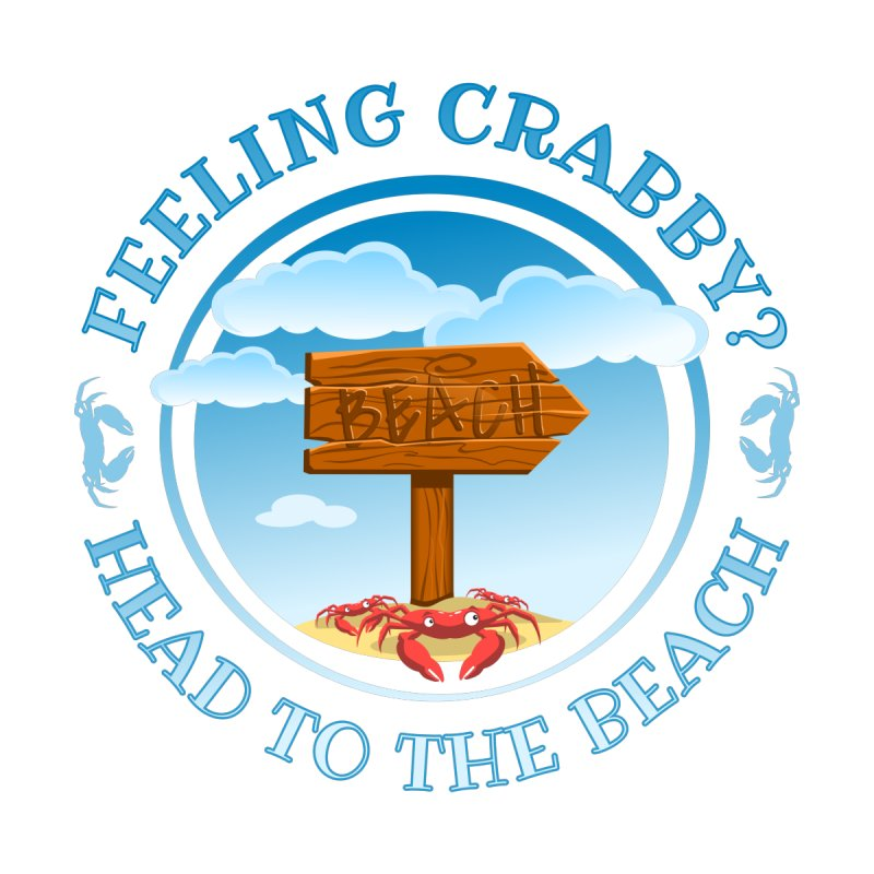 Feeling Crabby - Take a Beach Day by sketchtodigital's Artist Shop