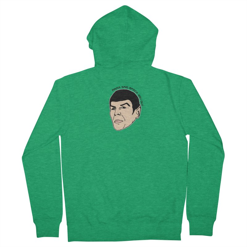 Mama Said Spock You Out Women's Zip-Up Hoody by Skippy Fantastic's Pop Culture Emporium