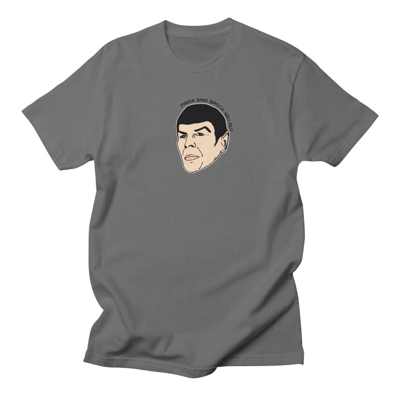 Mama Said Spock You Out Men's T-Shirt by Skippy Fantastic's Pop Culture Emporium