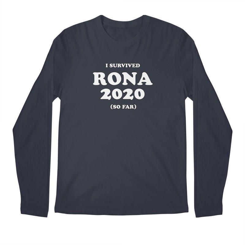 I Survived RONA 2020 Men's Longsleeve T-Shirt by Skippy Fantastic's Pop Culture Emporium