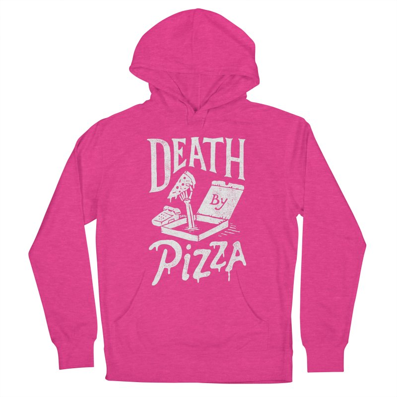 Death By Pizza Women's Pullover Hoody by Tatak Waskitho