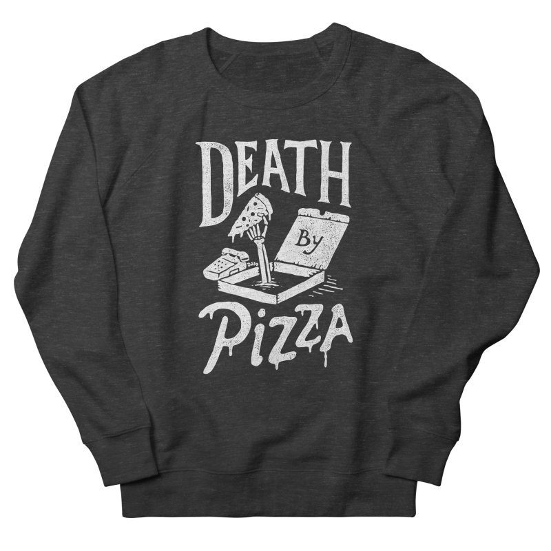 Death By Pizza Women's Sweatshirt by skitchism's Artist Shop