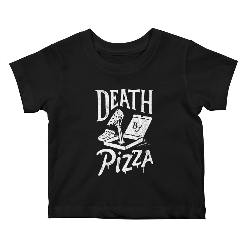 Death By Pizza Kids Baby T-Shirt by skitchism's Artist Shop