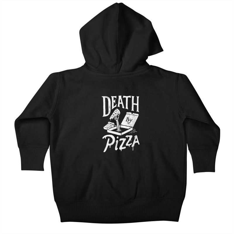 Death By Pizza Kids Baby Zip-Up Hoody by skitchism's Artist Shop