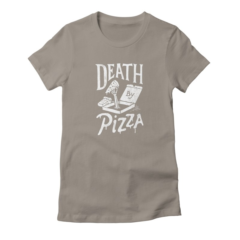 Death By Pizza Women's T-Shirt by skitchism's Artist Shop