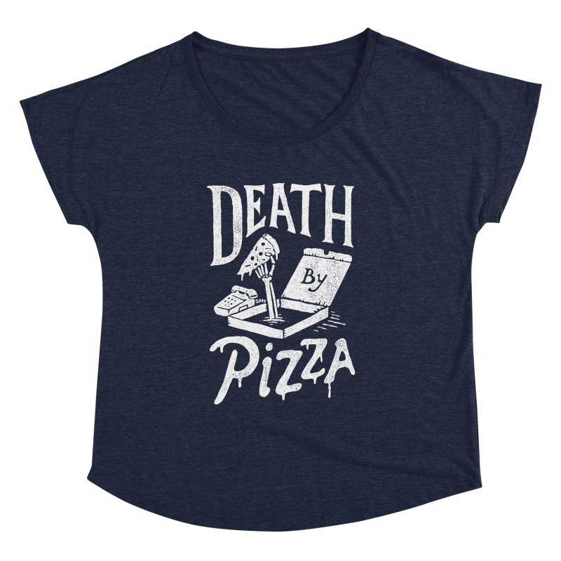 Death By Pizza Women's Dolman by skitchism's Artist Shop