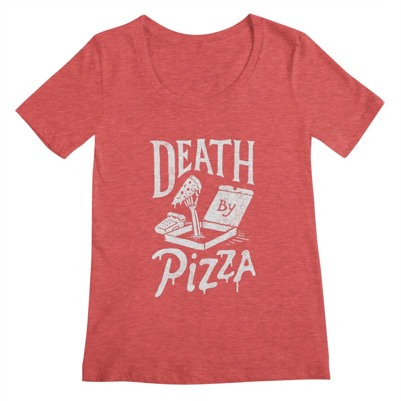Death By Pizza Women's Scoopneck by skitchism's Artist Shop