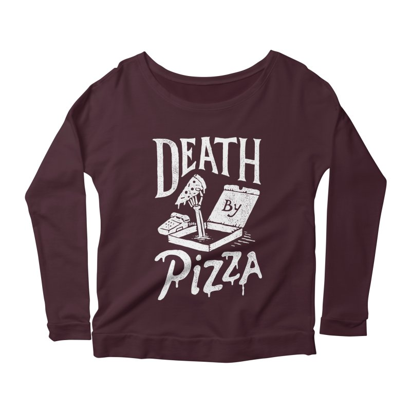 Death By Pizza Women's Longsleeve Scoopneck  by skitchism's Artist Shop
