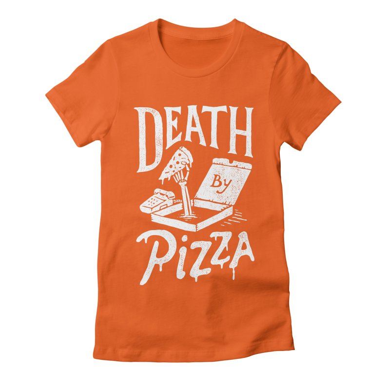 Death By Pizza Women's Fitted T-Shirt by skitchism's Artist Shop
