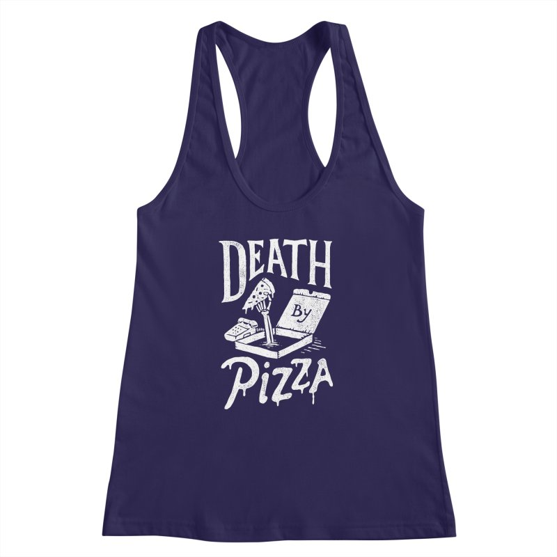 Death By Pizza Women's Racerback Tank by skitchism's Artist Shop