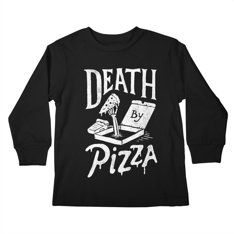 Death By Pizza Kids Longsleeve T-Shirt by skitchism's Artist Shop