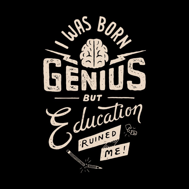 Born Genius Women's Fitted T-Shirt by skitchism's Artist Shop