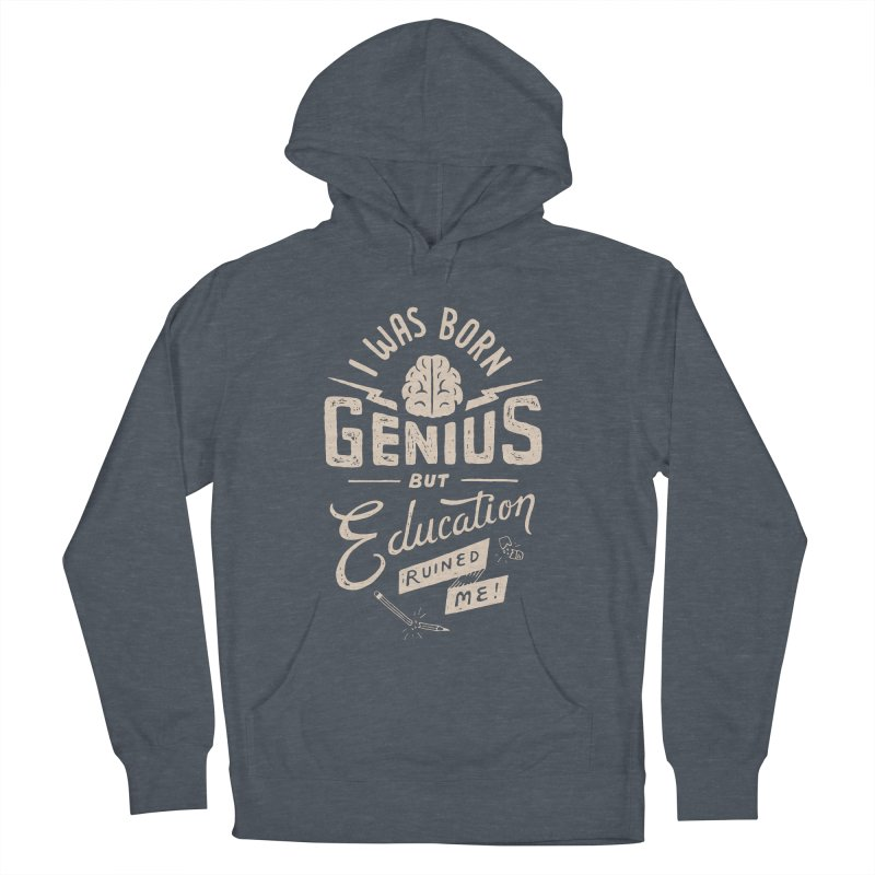Born Genius Women's Pullover Hoody by skitchism's Artist Shop